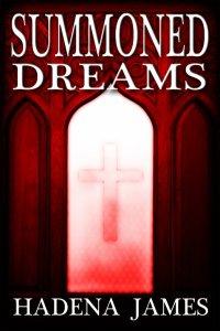 Summoned Dreams by Hadena James SMALL