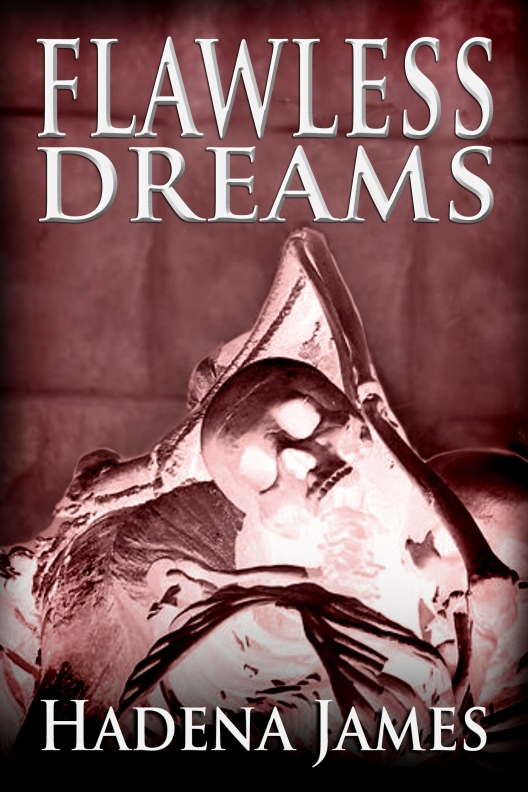 Flawless Dreams by Hadena James