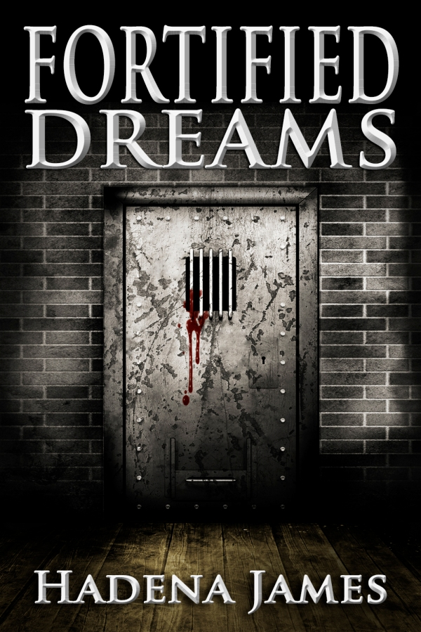 Fortified Dreams by Hadena James (small version)